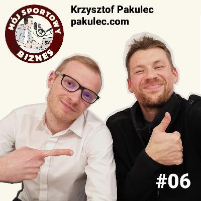 06 - Krzysztof Pakulec - Konsultant branży fitness