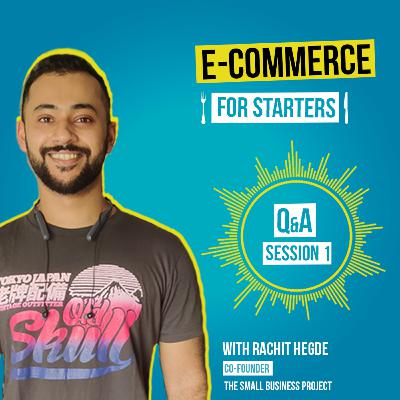 Q&A with Rachit - Session 1