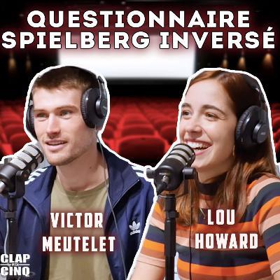 VICTOR MEUTELET & LOU HOWARD - Questionnaire Spielberg Inversé (Bazar de la charité, Emily In Paris...)