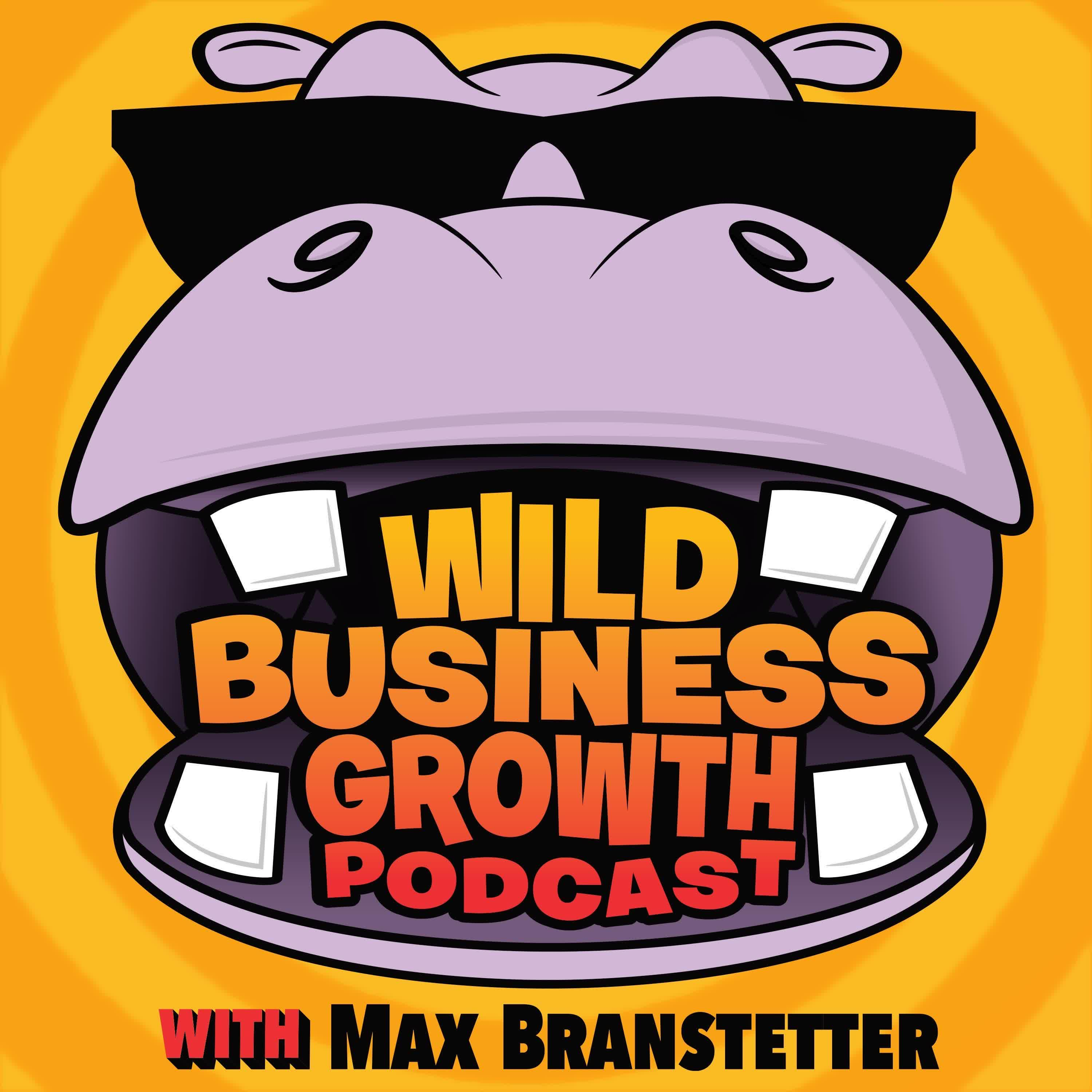 Wild Business Growth Podcast