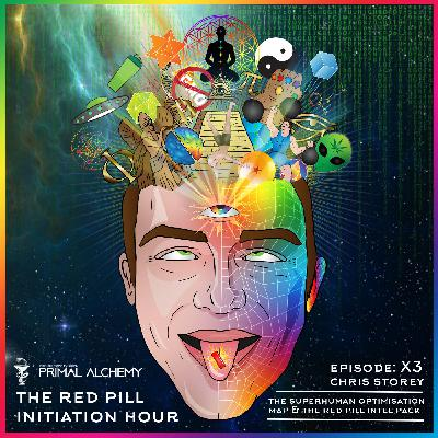Ep X3 - Chris Storey - The Superhuman Optimisation Map & The Red Pill Intel Pack