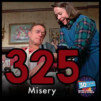 """Episode #325: """"I'm your number one fan""""   Misery (1990)"""
