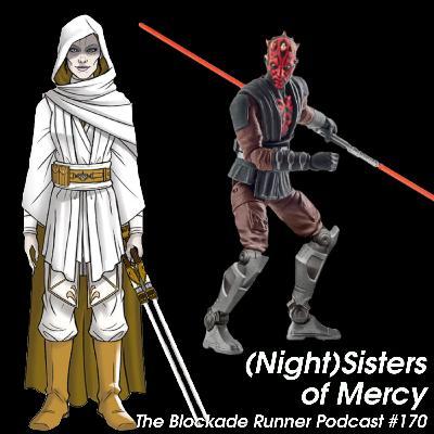 (Night)Sisters of Mercy - The Blockade Runner Podcast #170