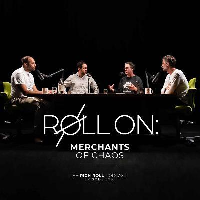 Roll On: Merchants Of Chaos