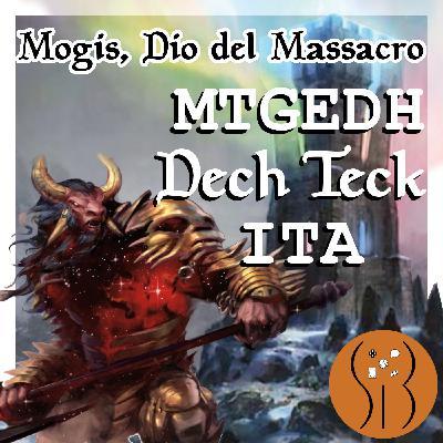 Mogis Dio del Massacro MTGEDH deck tech ITA
