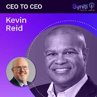 CEO TO CEO: Kevin Reid - Episode 9
