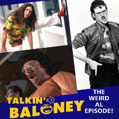 The Weirdness of AL - a Talkin' Baloney special on Al Yankovic