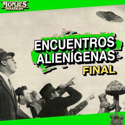 158 - Películas de Encuentros Alienígenas 🛸 - FINAL