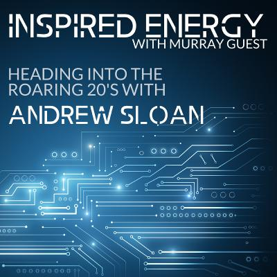 Episode 39 - Heading into the Roaring 20s | Andrew Sloan