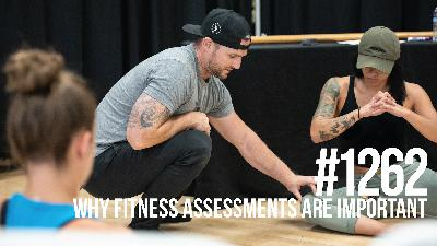 1262: Why Fitness Assessments are Important