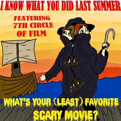 #14: I Know What You Did Last Summer (1997) - with 7th Circle of Film