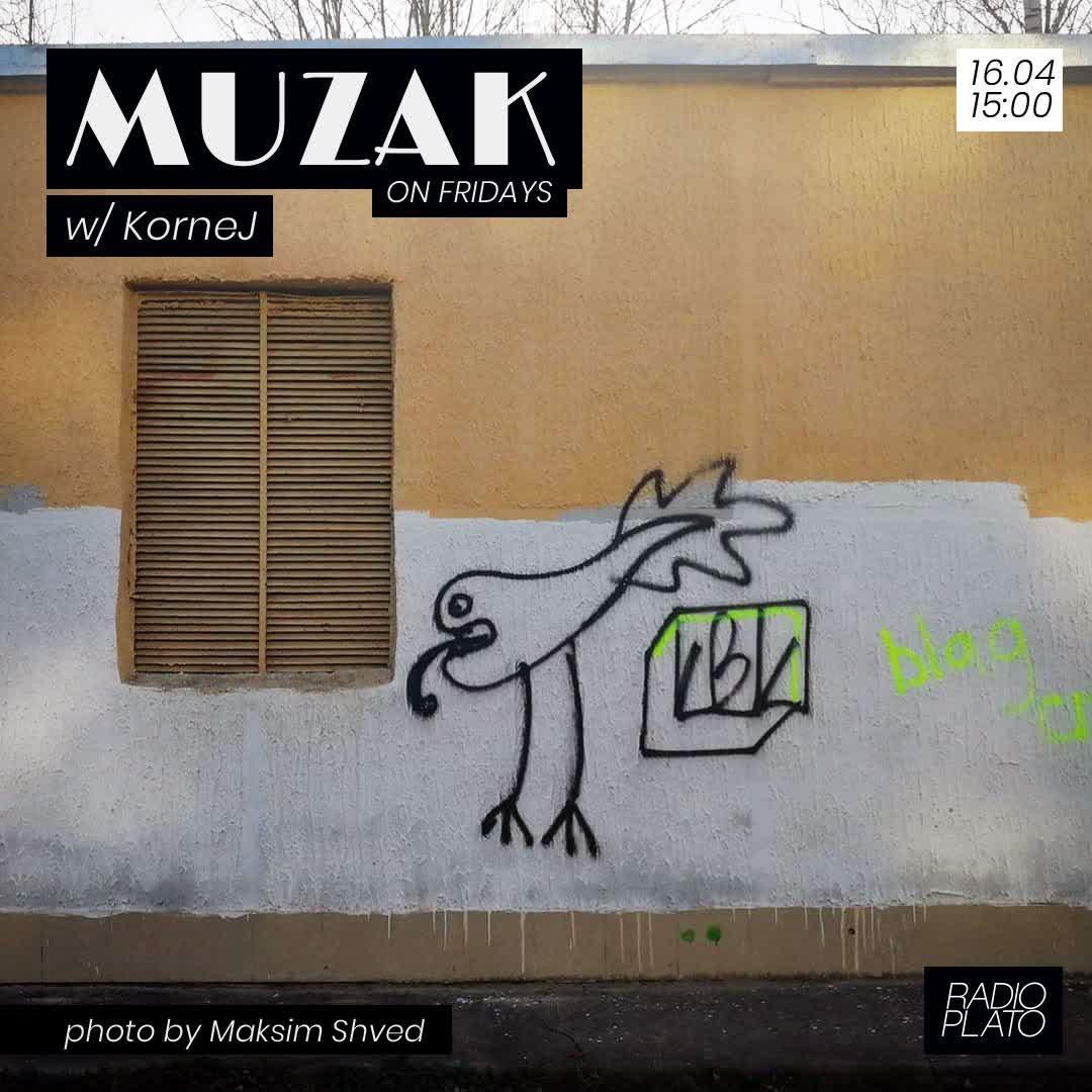 KorneJ - Muzak on Fridays #011