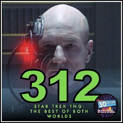 "Episode #312: ""Mr. Worf... Fire"" | Star Trek TNG: The Best of Both Worlds (1990)"