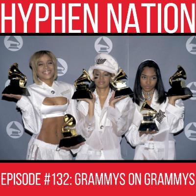 Episode #132: Grammys On Grammys
