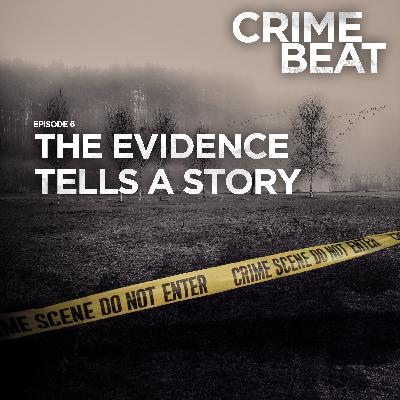 The Evidence Tells a Story |6