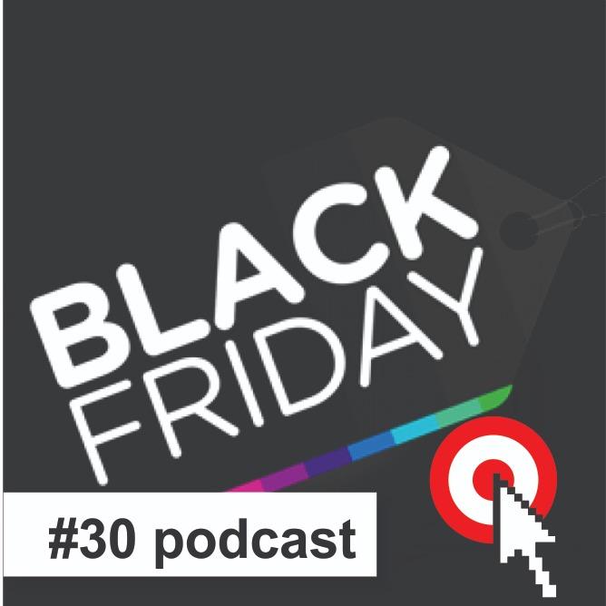 Podcast #30 Estudos Econômicos projeta um crescimento em torno de 4,5% das vendas nesta Black Friday
