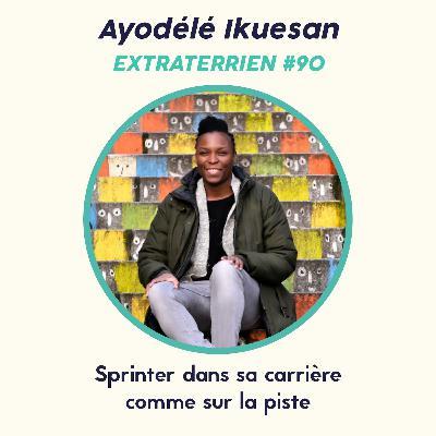 #90 Ayọdélé Ikúẹ̀san (Sprint) - Du sprint sur les pistes au marathon d'une carrière engagée