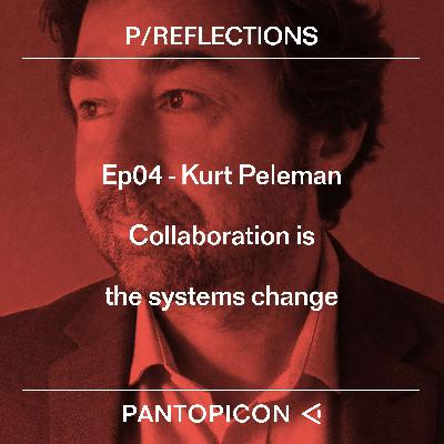 Kurt Peleman - Collaboration is the systems change