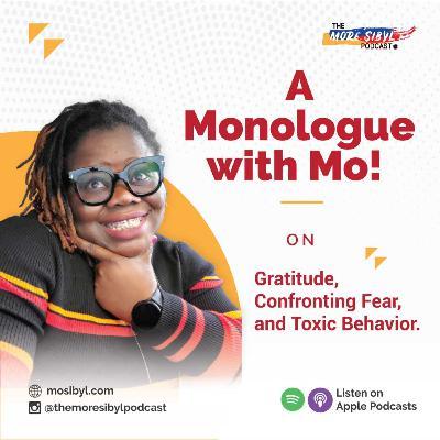 세 번째 독백  The One with Mo! - Mo!nologue III: – On Gratitude, Confronting Fear, and Toxic Traits: Episode 25 (2020)