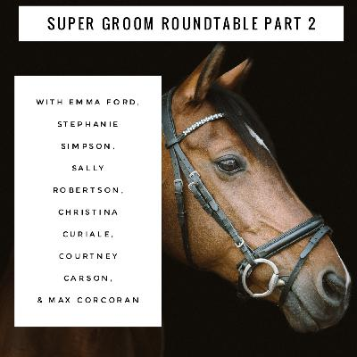 #143 Super Groom Round Table Part 2