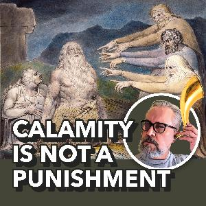 Job — Calamity is not a punishment