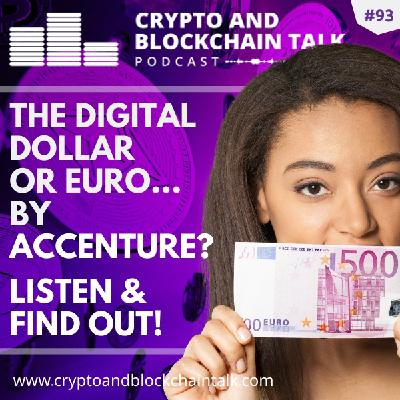 The Digital Dollar or Euro, By Accenture? I sure hope not! #93