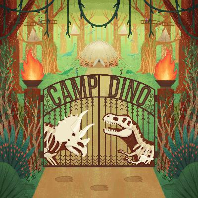 CAMP DINO Episode 1: Welcome to Camp Dino