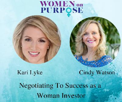 040: Negotiating To Success as a Woman Investor
