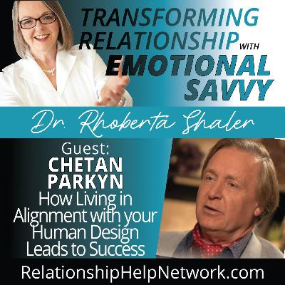 How Living in Alignment with Your Human Design Leads to Success  GUEST: Chetan Parkyn