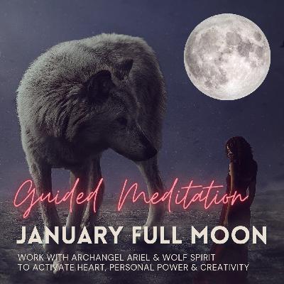 January Full Moon Guided Meditation