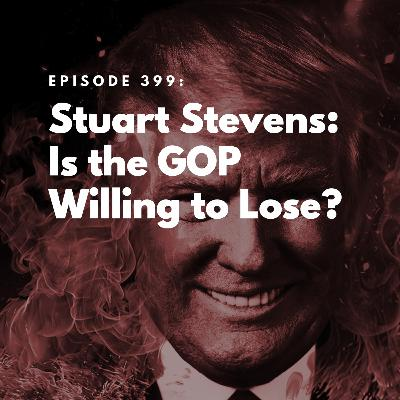 Stuart Stevens: Is the GOP Willing to Lose?