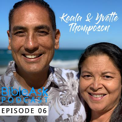 Episode 6 - Bible Q&A with Keala & Yvette Thompson