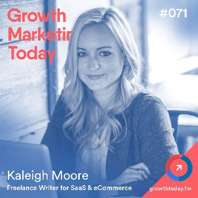 The Blogging Strategy That Directly Resulted in More Than $10k in Revenue with Kaleigh Moore, Co-Founder of Lumen Ventures (GMT071)