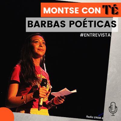 Montse con té Ep07 presenta: Barbas Poéticas #Entrevista #Montseconté