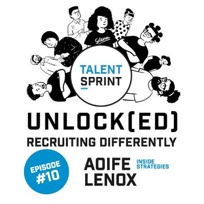 Episode 10 - Unlock(ed) with Aoife Lenox (founder of Inside Strategies)
