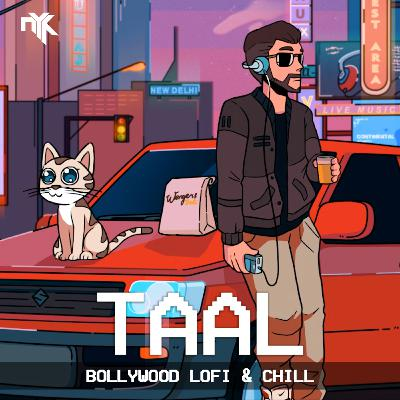 taal se taal (DJ NYK Remix) | Bollywood LoFi & Chill