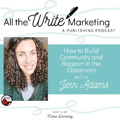 How to Build Community and Rapport in the Special Education Classroom with Jenn Adams