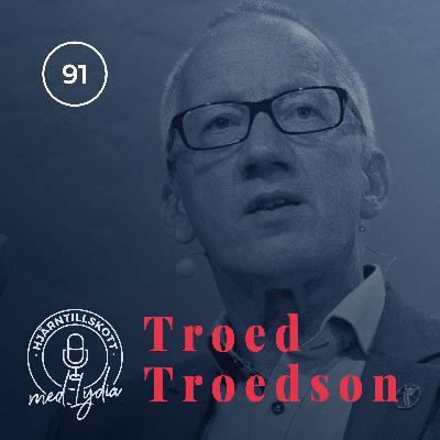 91. Troed Troedson – Visionären