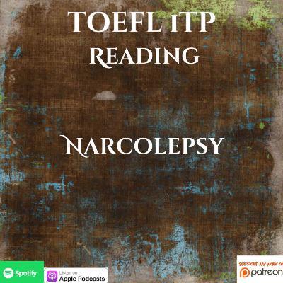 TOEFL iTP | Reading | Narcolepsy