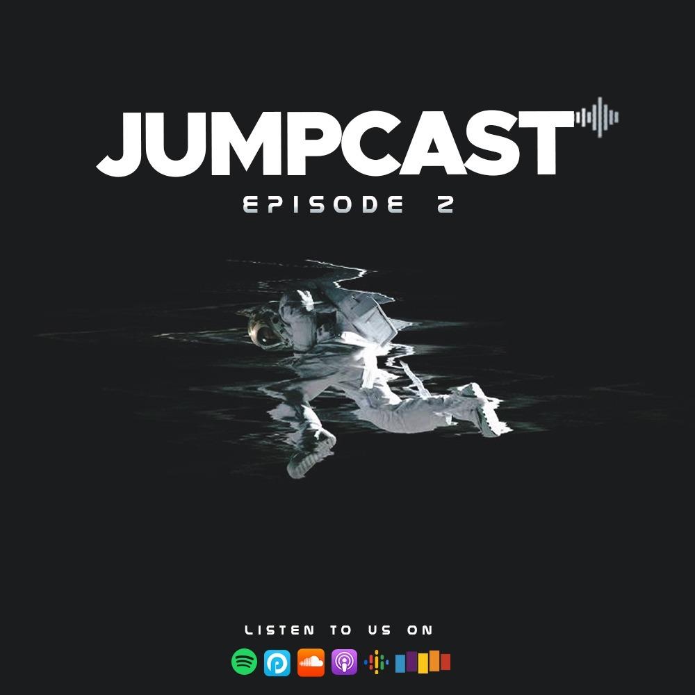 Episode 2 - Ad Astra
