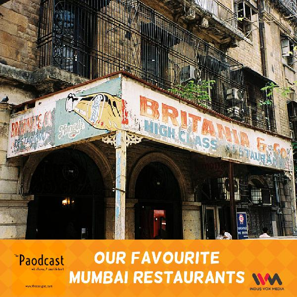 Ep. 77: Our Favourite Mumbai Restaurants