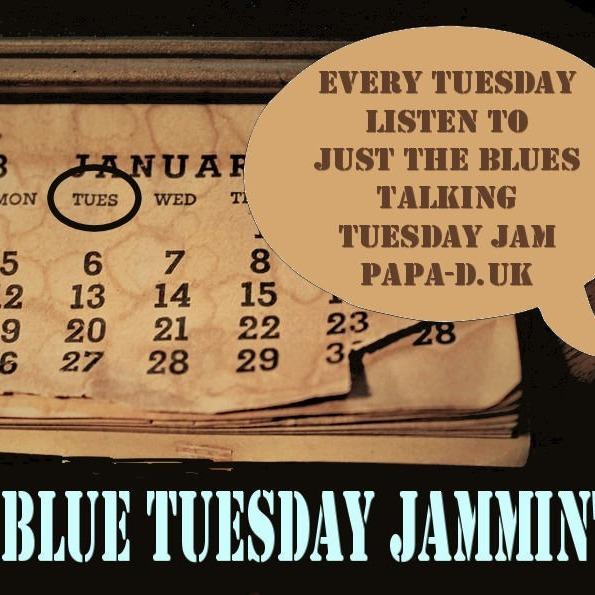 Blue Tuesday Jammin'