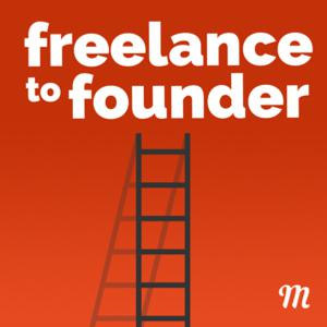 Season 1 Trailer - Freelance to Founder