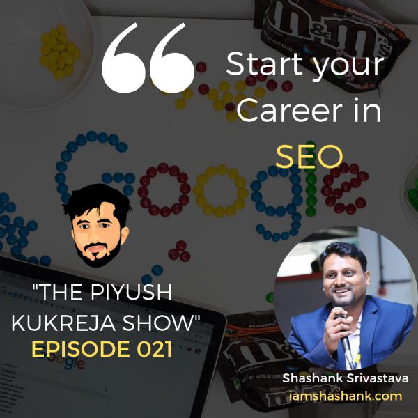Start your career in SEO ft. Shashank Srivastava #E021