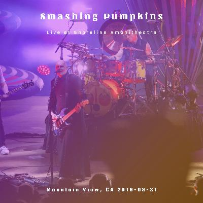 Smashing Pumpkins Live at Shoreline Amphitheatre on August 31st, 2019.