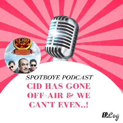 Ep. 17: CID going off air and how we're dealing with it!