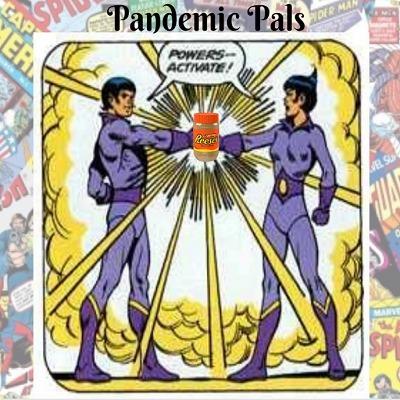 Pandemic Pals Powers Activate