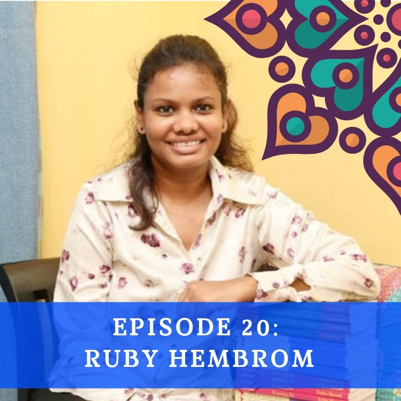 Episode 20 - Ruby Hembrom