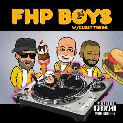 #56: FHP Boys w/ TREK6