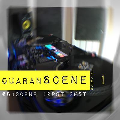 quaranSCENE #1 (LIVE 3/26/20)